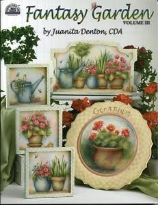 Juanita Denton Fantasy Garden Vol 3 Decorative Tole Painting Book