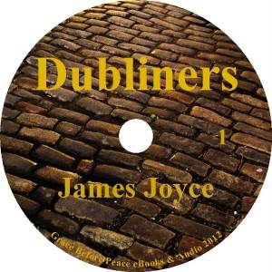 Dubliners by James Joyce A True Classic Audiobook on 6 Audio CDs