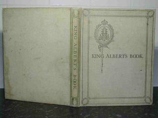 Tribute 1914 ARTHUR RACKHAM Edmund Dulac WWI King Albert s Book 1st