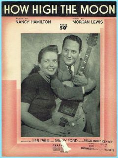 HIGH THE MOON by NANCY HAMILTON MORGAN LEWIS w LES PAUL MARY FORD 1940