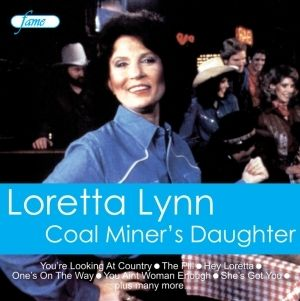 Loretta Lynn Coal Miners Daughter CD New