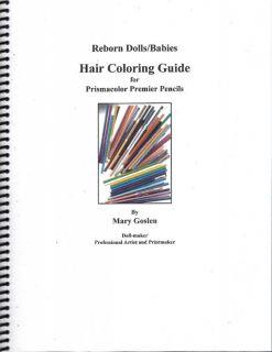 Reborn Dolls Babies Prismacolor Hair Coloring Guide
