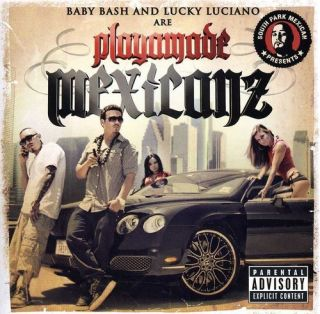 Baby Bash Lucky Luciano South Park Mexican Presents Playamade Mexic CD