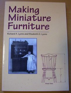 Miniature Furniture Richard A Lyons Elizabeth G Lyons Dolls House
