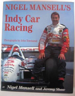 Nigel Mansells Indy Car Racing Hard Bound Book 160 Pages