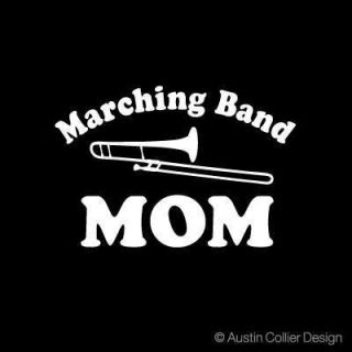 Marching Band Mom Vinyl Decal Car Truck Window Sticker