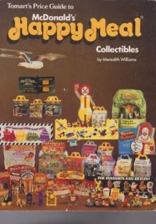 Price Guide to McDonalds Happy Meal Collectibles by Meredith Williams