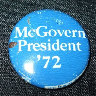 McGovern 1972 Presidential Campaign Political Pin Pinback Button Vtg