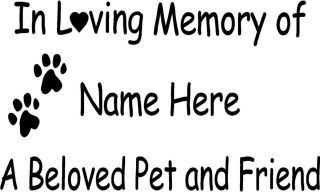 Loving Memory of Pet Vinyl Decal Sticker Words Cat Dog Memorial
