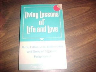 Living Lessons of Life and Love Ruth Esther Job