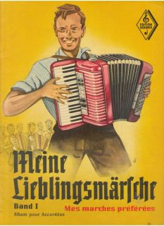 Meine Lieblingsmartche My Favorite Marches for Accordion Band Book 1