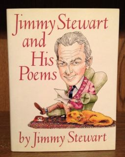 SIGNED 1st Edition Jimmy Stewart and His Poems Autographed Book Dust