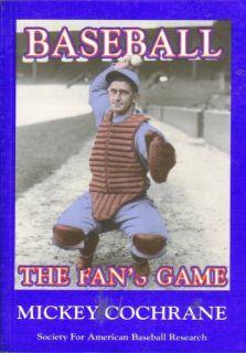 Baseball The Fans Game by Mickey Cochrane 1993 PB SABR