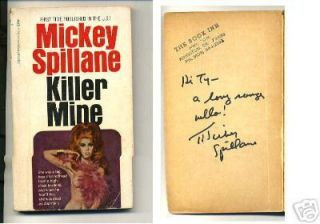 Mickey Spillane Killer Mine Signed Autograph Paperback Book