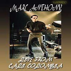 Marc Anthony   Live From Cali Colombia DVD, 2007