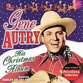 His Christmas Album by Gene Autry CD, Mar 2007, Collectables