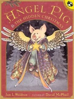 Angel Pig and the Hidden Christmas by Jan L. Waldron 2000, Paperback