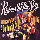 Public Cowboy 1 The Music of Gene Autry by Riders in the Sky CD, Jul