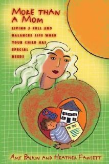 Special Needs by Amy Baskin and Heather Fawcett 2006, Paperback