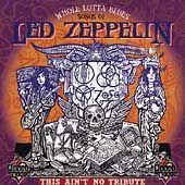 Lotta Blues Songs of Led Zeppelin CD, Sep 1999, House Of Blues
