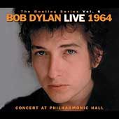 Vol. 6 Bob Dylan Live 1964   Concert at Philharmonic Hall by Bob Dylan