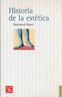 Historia de la Estética by Raymond Bayer 2003, Paperback