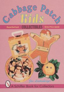 Cabbage Patch Kids Collectibles by Jan Lindenberger 1999, Paperback