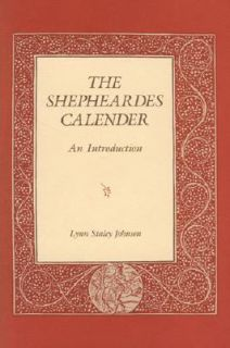 The Shepheardes Calendar An Introduction by Lynn S. Johnson 1991