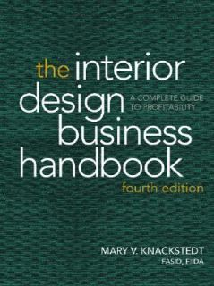 The Interior Design Business Handbook A Complete Guide to