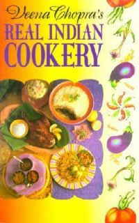 Veena Chopras Real Indian Cookery by Veena Chopra 2000, Paperback