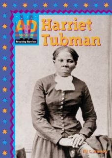 Harriet Tubman, an African American biography