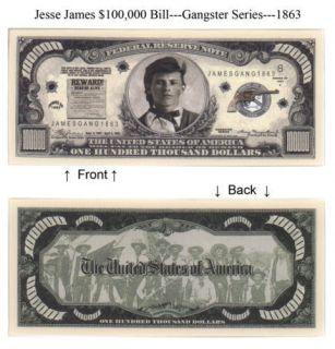Gangster Jesse James $100,000 Dollars Bill Note 2 for$1