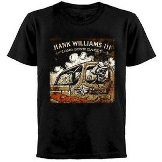 HANK WILLIAMS III   T SHIRT LONG GONE DADDY