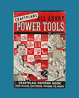 1954 ALL ABOUT POWER TOOLS 1500 Pattern Book Craft Plans Saw Drill