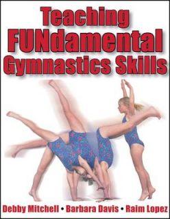 Gymnastics Skills by Barbara Davis, Debby Mitchell, Raim