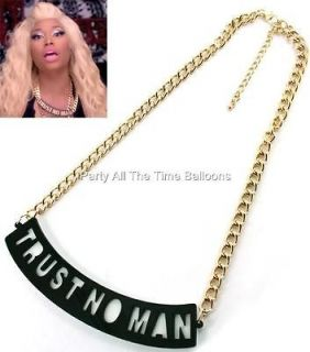 Trust No MAN Statement Necklace Chain Nicki Minaj INSPIRED Trendy FREE