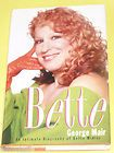 Bette Midler Intimate Biography George Mair Signed 1st ed 1995