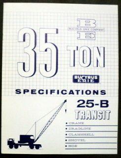 Bucyrus Erie 1962 25 B 35 Ton Transit Crane Construction Brochure