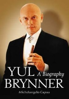 NEW Yul Brynner A Biography by Michelangelo Capua Paperback Book