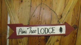 HANGING WOOD SIGN Pine Tree Lodge Creative CoOp Inc cabin home hunting