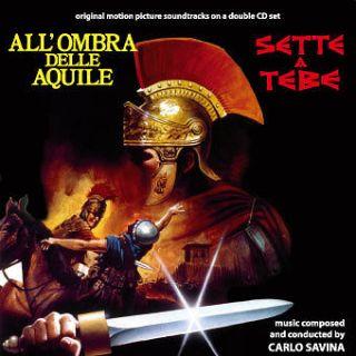 Carlo Savina Sette a Tebe/Allombra delle aquile NEW CD