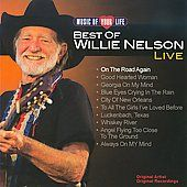 WILLIE NELSON   MUSIC OF YOUR LIFE BEST OF WILLIE NELSON   NEW CD