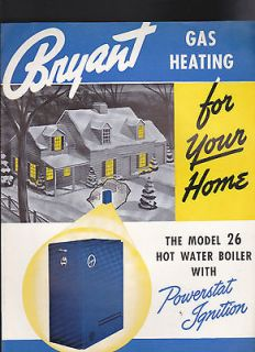 Bryant Gas Heating for Your Home (Model 26 Hot Water Boiler) ad