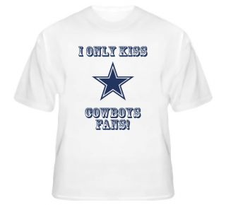 Dallas Cowboys Kiss A Cowboys Fan Football Sports Funny Cute T Shirt