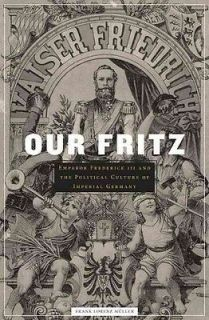 OUR FRITZ   FRANK LORENZ MULLER (HARDCOVER) NEW