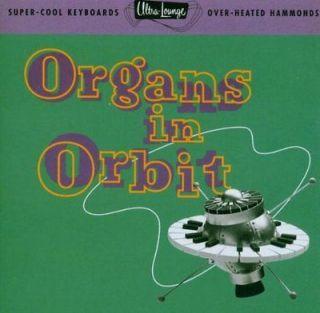 Ultra Lounge   Vol. 11 Organs In Orbit [CD New]