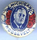 FDR 1930 pin Franklin D. ROOSEVELT pinback MICHIGAN button ROSE