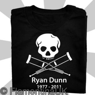 9087 RYAN DUNN RIP tribute JACKASS T SHIRT memorial hero random memory