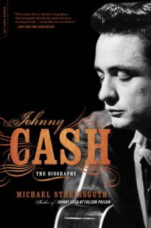 Johnny Cash The Biography, Streissguth, Michael Paperback Book