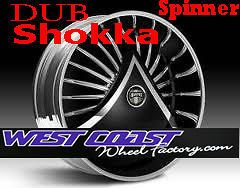 DUB Spinner 30 WHEEL Set SKIRTZ Spinners NEW DUB SHOKKA S601 Spinner